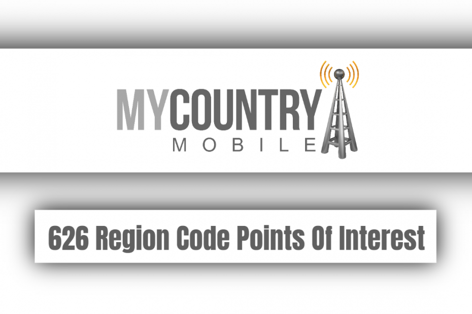 626 Region Code Points Of Interest - My Country Mobile