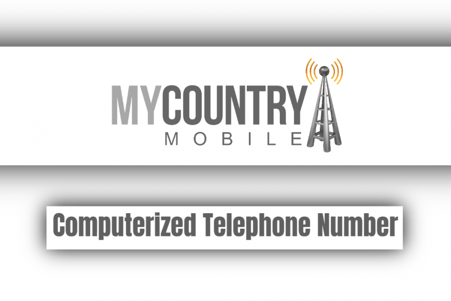 Computerized Telephone Number - My Country Mobile