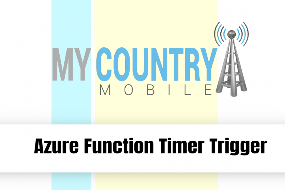 Azure Function Timer Trigger - My Country Mobile