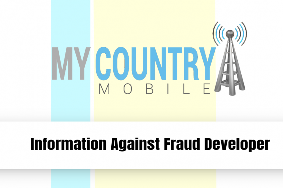 Information Against Fraud Developer - My Country Mobile