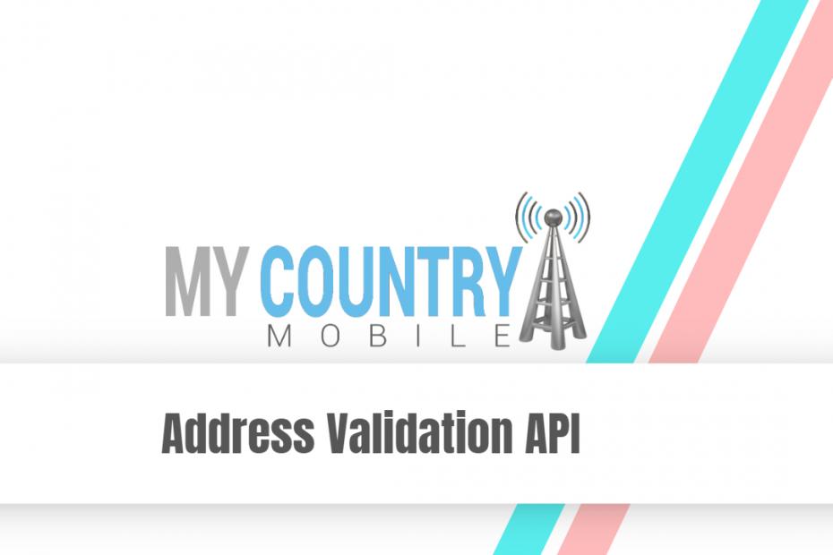 Address Validation API - My Country Mobile