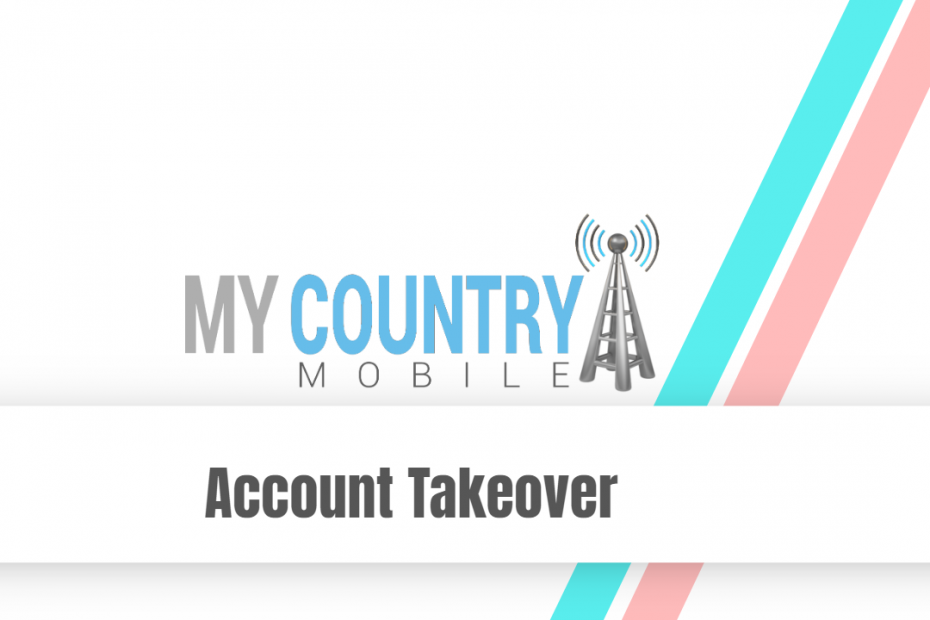 Account Takeover - My Country Mobile