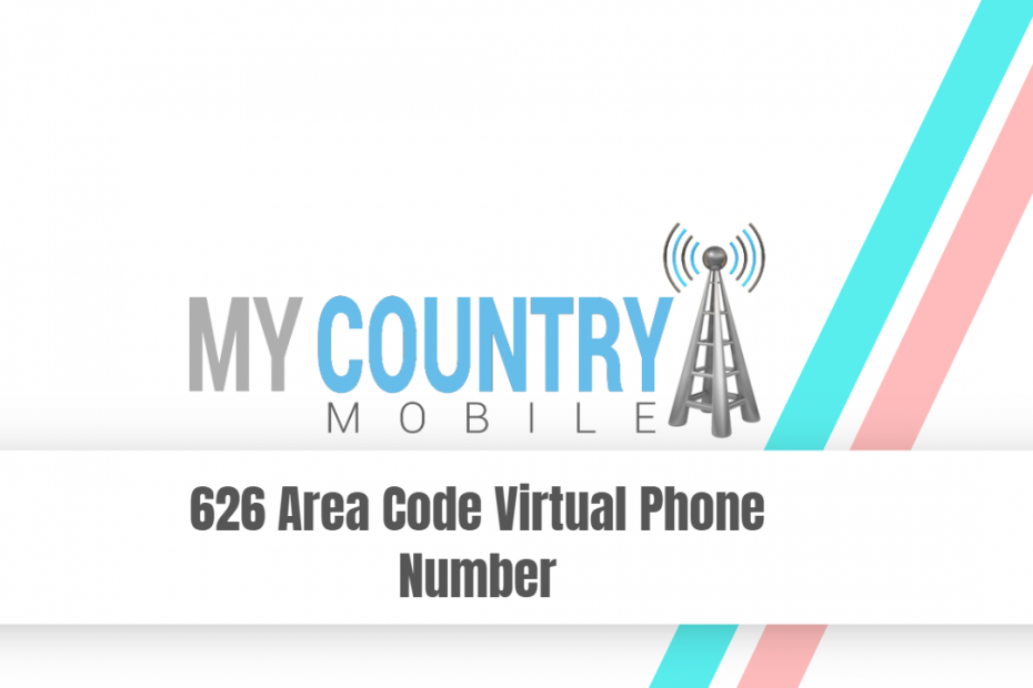 626 Area Code Virtual Phone Number