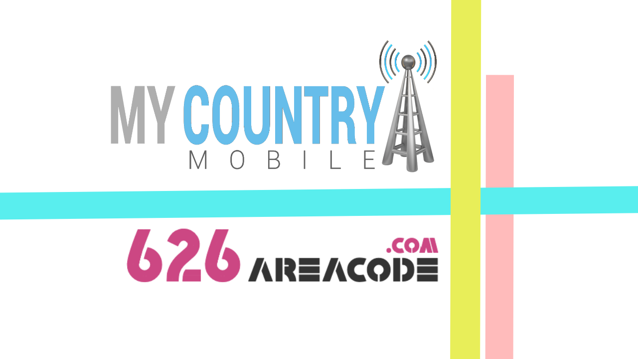 626 Area Code - My Country Mobile